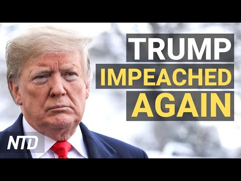 New Message From Trump; Democrats, 10 Republicans Vote for 2nd Impeachment Against Trump | NTD