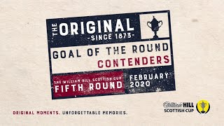 Scottish Cup Goal of the Fifth Round Contenders 2019-20