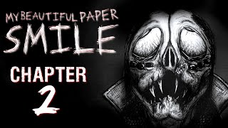 My Beautiful Paper Smile CHAPTER 2 - Let Me Have Your Smile... (FULL PLAYTHROUGH / SPONSORED)