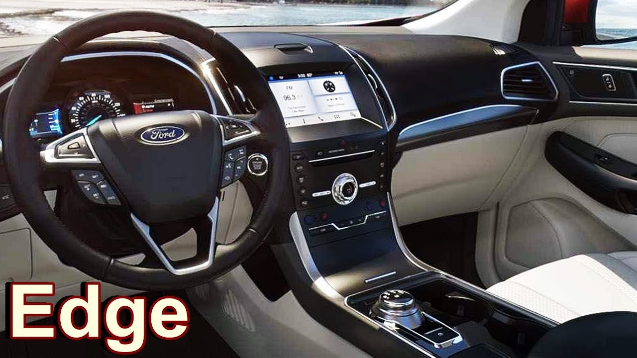2019 Ford Edge Interior Youtube