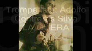 "Trompetista: ADOLFO CONTRERAS SILVA.  "" LA GÜERA""   Danzon, AIRES ANDALUCES. TULTEPEC, EDO MEX"