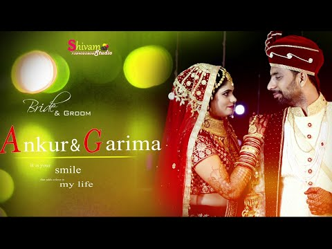 Ankur & Garima  Wedding  Teaser 2019 @ Shivam Studio 7389020808
