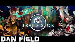 Transistor - Par les développeurs de Bastion   Présentation et gameplay [FR]