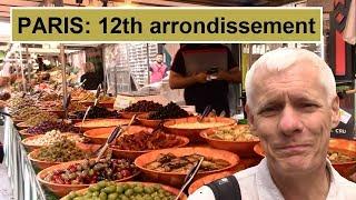 PARIS: 12th Arrondissement - huge food market, elevated Coulee Verte walkway & then to La Défense