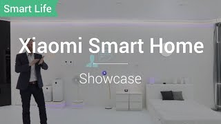 Smart Life: Xiaomi Smart Home Living Explained