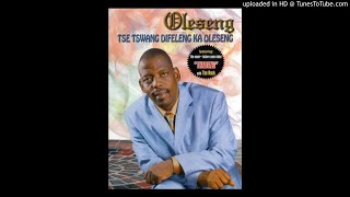 Oleseng Ke Lwanne Free MP3 Song Download 320 Kbps