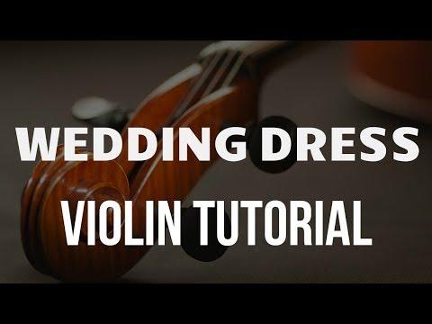 Violin Tutorial: Wedding Dress