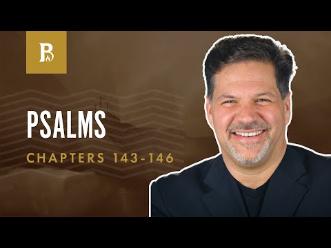 Praise The LORD! | Psalm 143-146