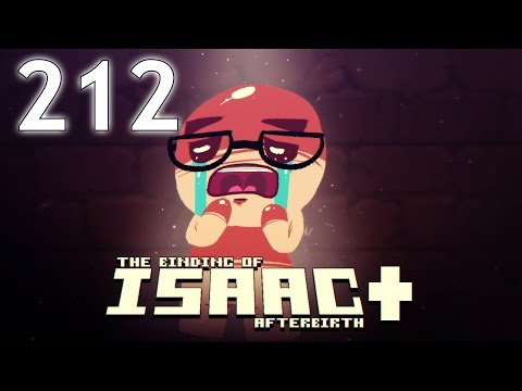 The Binding of Isaac: AFTERBIRTH+ - Northernlion Plays - Episode 212 [Returned]
