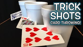 Card Throwing Trick Shots!! (Original)