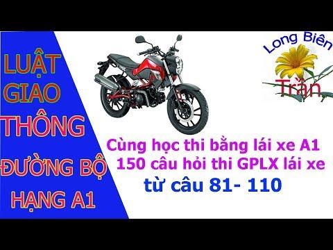 Cùng Học Thi Bằng Lái Xe A1 - 150 Câu Hỏi Thi Bằng Lái Xe A1 Từ Câu  81 - 110