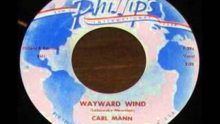 Carl Mann  Wayward Wind