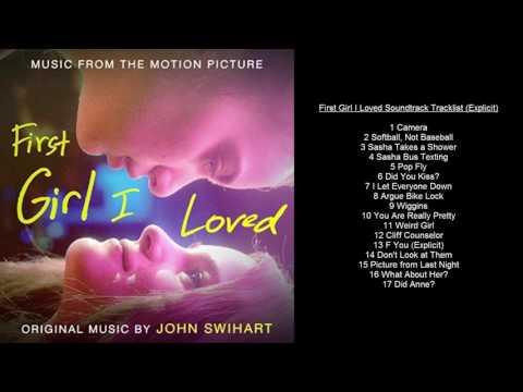 First Girl I Loved Soundtrack Tracklist Explicit