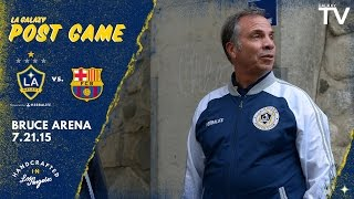 """Bruce Arena on Barcelona loss: """"We're not embarrassed at all by our performance""""   POSTGAME"""