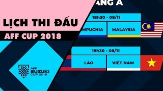 LỊCH THI ĐẤU CHÍNH THỨC AFF CUP 2018 | TROLL BÓNG ĐÁ