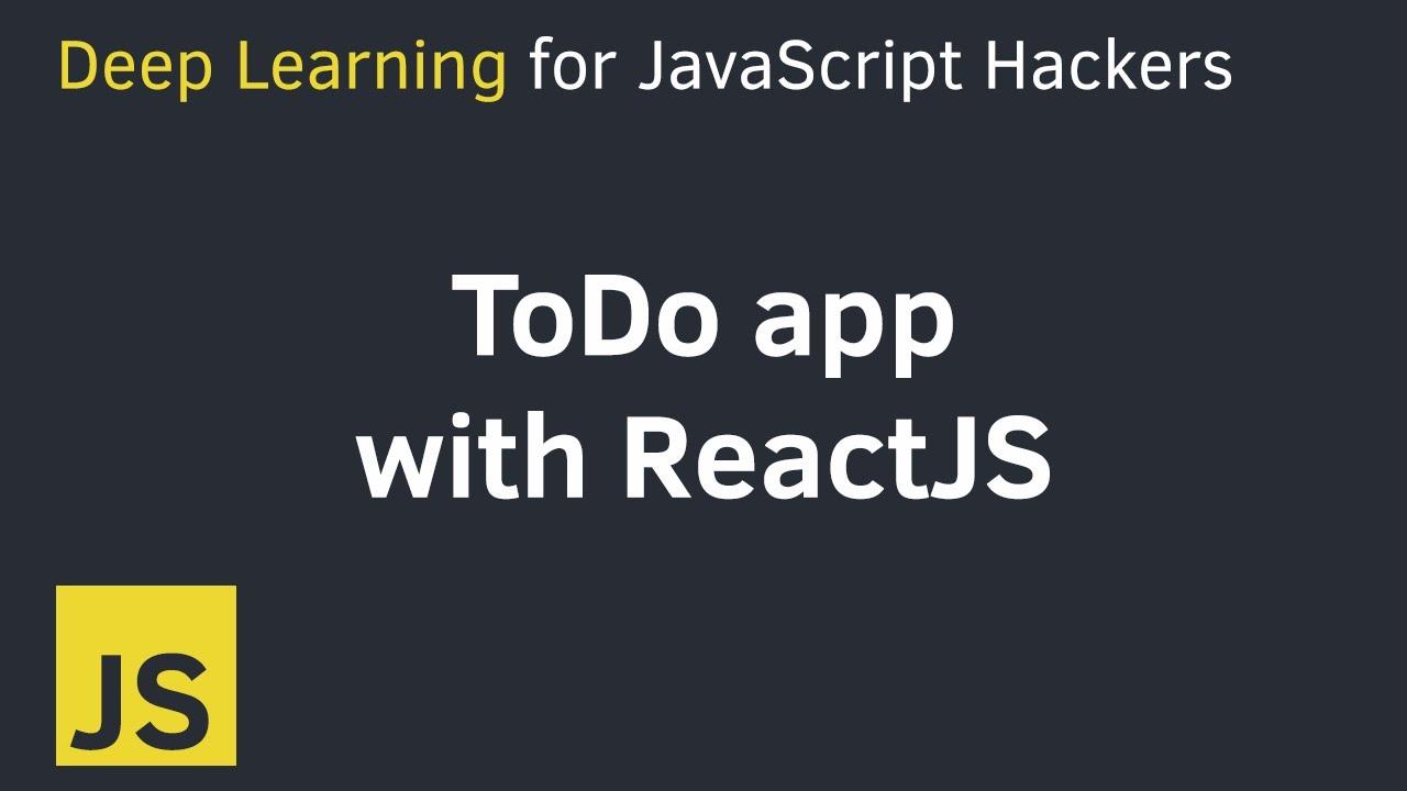 Build a simple ToDo app in ReactJS (using Hooks)