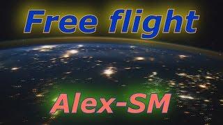 Alex SM - Free flight (клип)