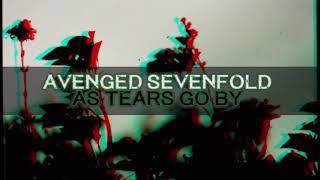 Avenged Sevenfold As Tears Go By Audio