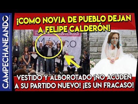 DEJAN A FELIPE CALDERÓN ¡COMO NOVIA DE PUEBLO! VESTIDO Y ALBOROTADO