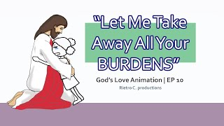 God's Love Animation | EṖ 10 - Have You Thought Of Ending Your Own Life? Don't, JESUS LOVES YOU!