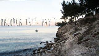 MAJORCA TRIP: DAY 1