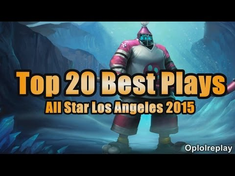 Top 20 Best Plays - LoL All Star Los Angeles 2015
