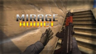 MIRAGE ADDICT | CS:GO MONTAGE