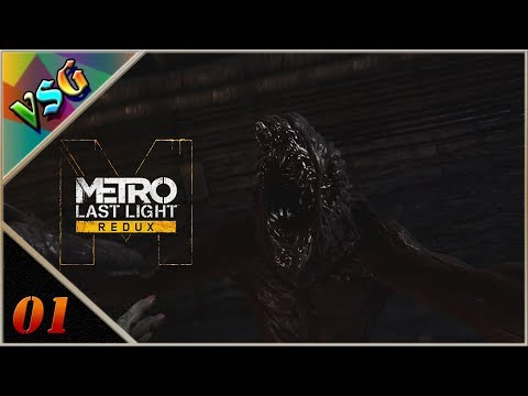 Let's Play - Metro Last Light Redux - Part 01