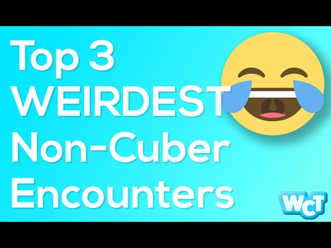 Weirdest Encounters with Non Cubers   Weekly Cubing Topical