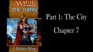 The Thran: Chapter 7 - Remastered - Unofficial Audiobook