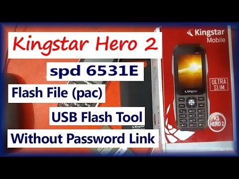 Kingstar Hero 2 Whitelist Solution | Flash File pac Without Box | SPD 6531E