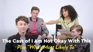 I Am Not Oĸay With This Cast Play Who's Most Likely To