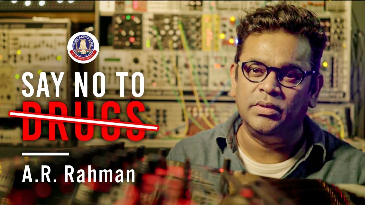 Say No To Drugs | A.R. Rahman | International Day Against Drug Abuse and Illicit Trafficking