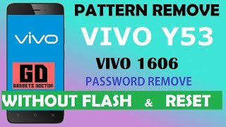 Vivo Y53 |Vivo 1606| Remove Screen lock (pattern/Pin/Password) Remove - Very Easy -2018