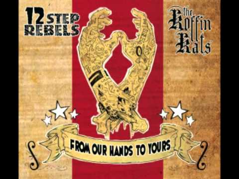 Koffin Kats  12 Step Rebels - From Our Hands To Yours (full album)