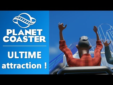 PLANET COASTER : L'ultime attraction ! | GAMEPLAY FR #5