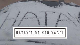 Hatay'a Da Kar Yağmıştı :)