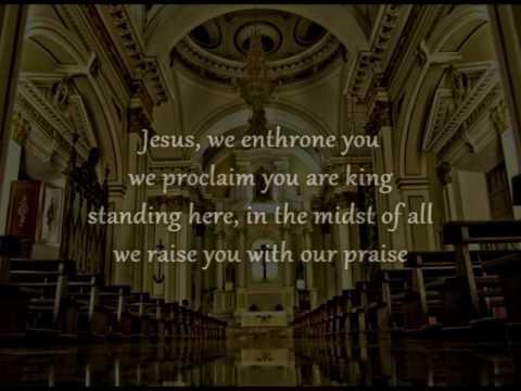 Jesus We Enthrone You Instrumental