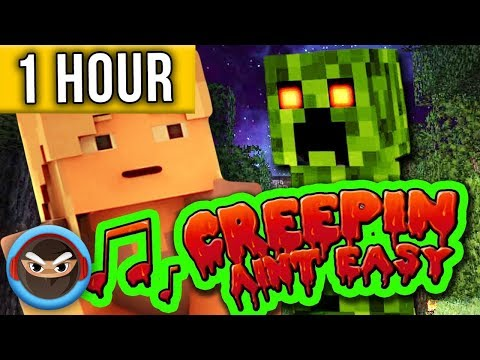 "1 HOUR ► MINECRAFT SONG ""Creepin' Ain't Easy"" Animated Minecraft Music Video - TryHardNinja"
