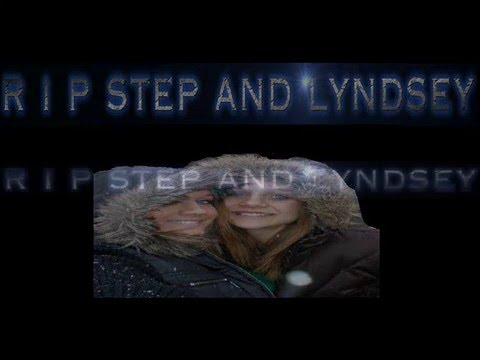 RIP STEP AND LYNDSEY