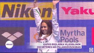 Kapás Boglárka világbajnok 200 méteres női pillangóúszásban