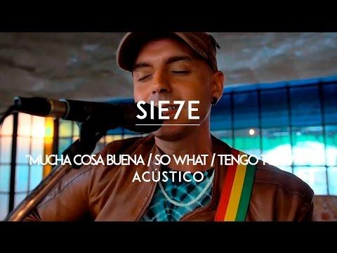 Sie7e - Mucha Cosa Buena | So What | Tengo Tu Love (CMTV Acústico)
