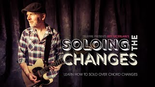 Soloing the Changes - Intro - Jeff McErlain