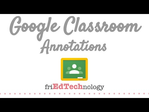 Annotate with Google Classroom