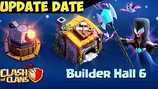 Clash of Clans: NEW UPDATE June 2017 BUILDER HALL 6 / NIGHT WITCH | Update Date CONFIRMED!