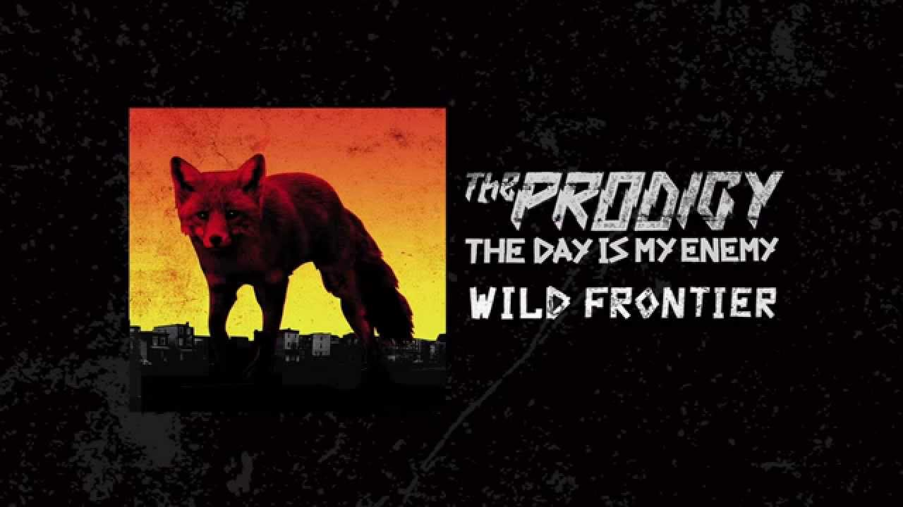 the-prodigy-wild-frontier-the-prodigy