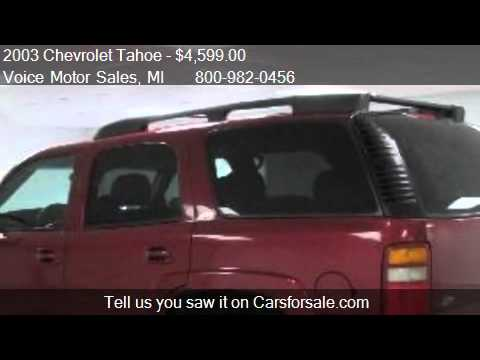 2003 chevrolet tahoe z 71 4x4 4 door for sale in kalkaska for Voice motors kalkaska michigan