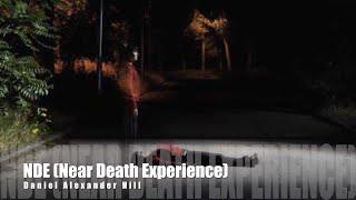 NDE (Near-Death Experience) · Daniel Alexander Hill (Demo)