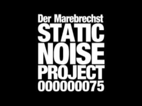 Der Marebrechst  STATIC NOISE PROJECT 75