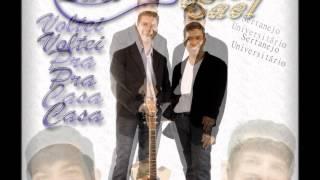 Sertanejo universitário  gospel - dupla Eder e Sael (voltei pra casa )